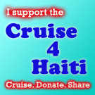 Cruise 4 Haiti - Please Share!