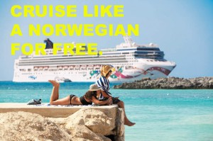Cruise Like a Norwegian for Free