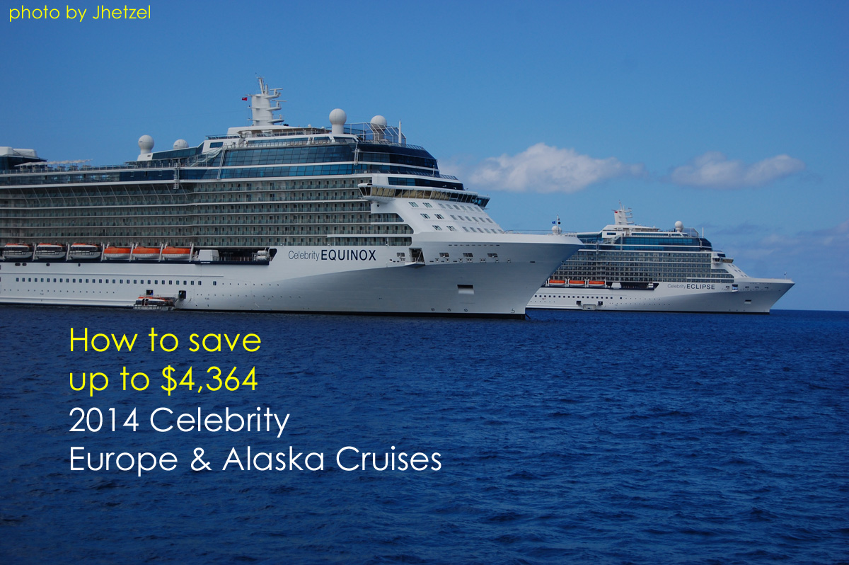 How to Save $4,364 on a 14-night Celebrity Europe Cruise