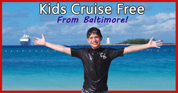 Kids Cruise Free From Baltimore