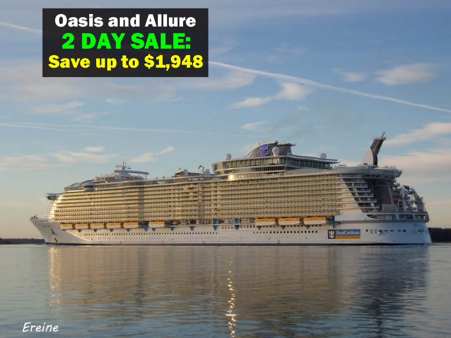 Oasis and Allure of the Seas April Price Drops