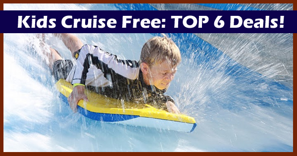 Top 6 Deals: Royal Caribbean's Kids Cruise FREE Sale
