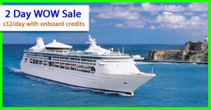2 day Royal Caribbean WOW Sale