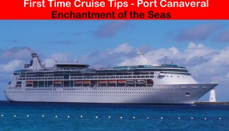 First-Time Cruiser Tips: Enchantment of the Seas