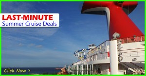 last-minute summer cruise deals