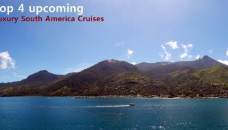 Top 4 Upcoming Luxury South America Cruises